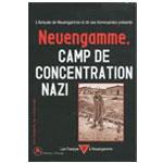 Amicale de Neuengamme et de ses kommandos - Neuengamme, camp de concentration nazi