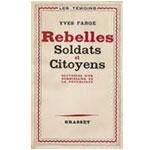 Farge - Rebelles, soldats et citoyens