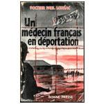 Lohéac - Un médecin français en déportation, Neuengamme et Kommandos