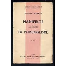 Le Manifeste au service du personnalisme - 1936